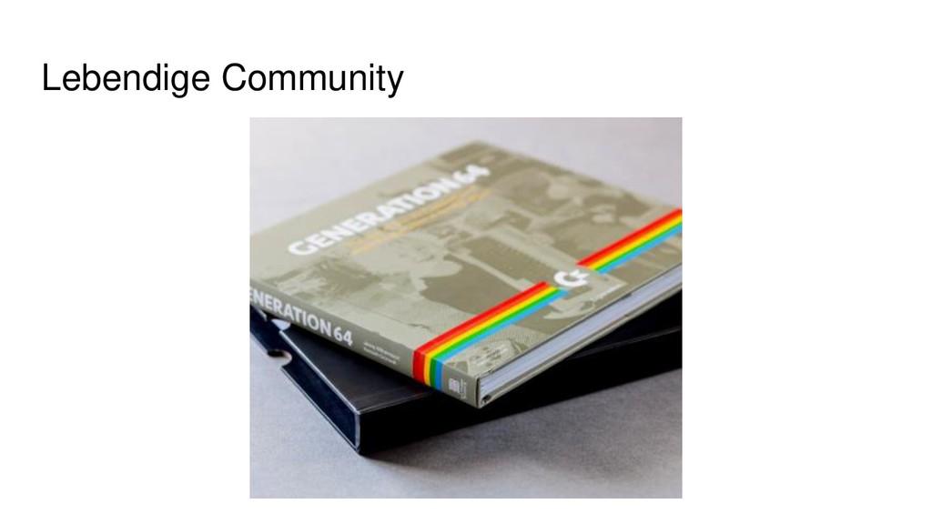 Lebendige Community