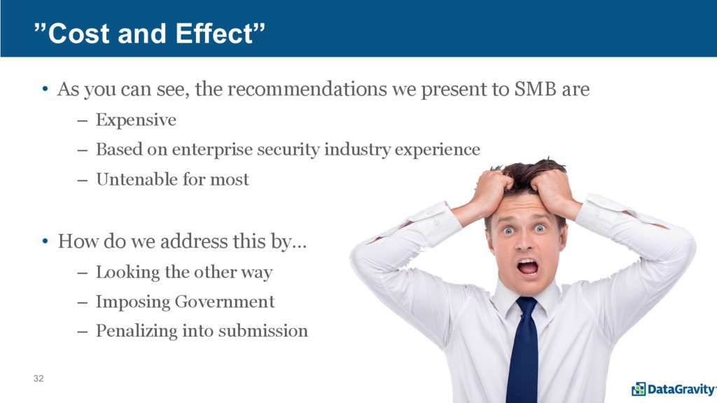 """32 """"Cost and Effect"""" • As you can see, the reco..."""
