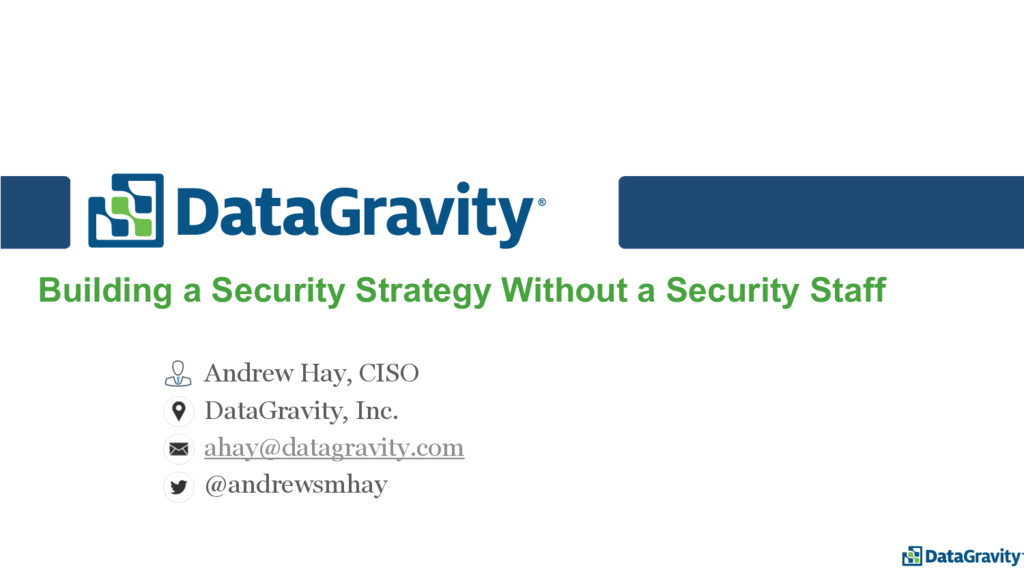 Building a Security Strategy Without a Security...