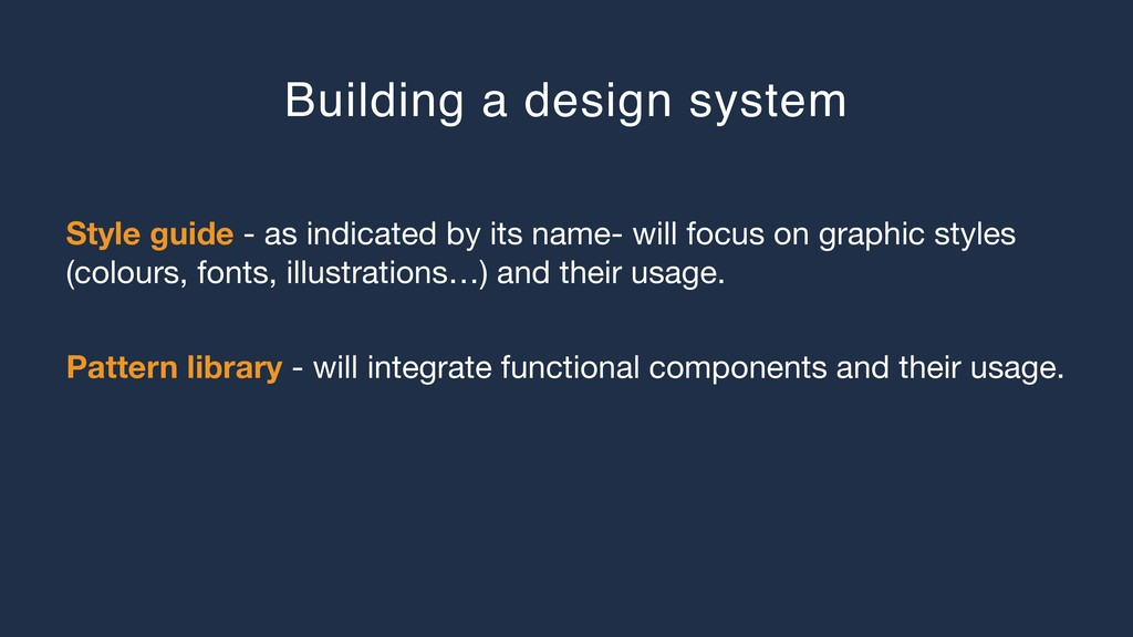Building a design system Style guide - as indic...
