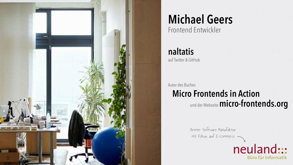 Michael Geers  Frontend Entwickler naltatis auf...