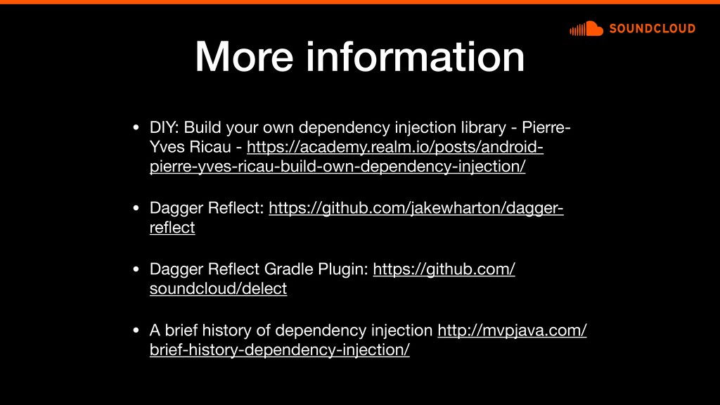 More information • DIY: Build your own dependen...
