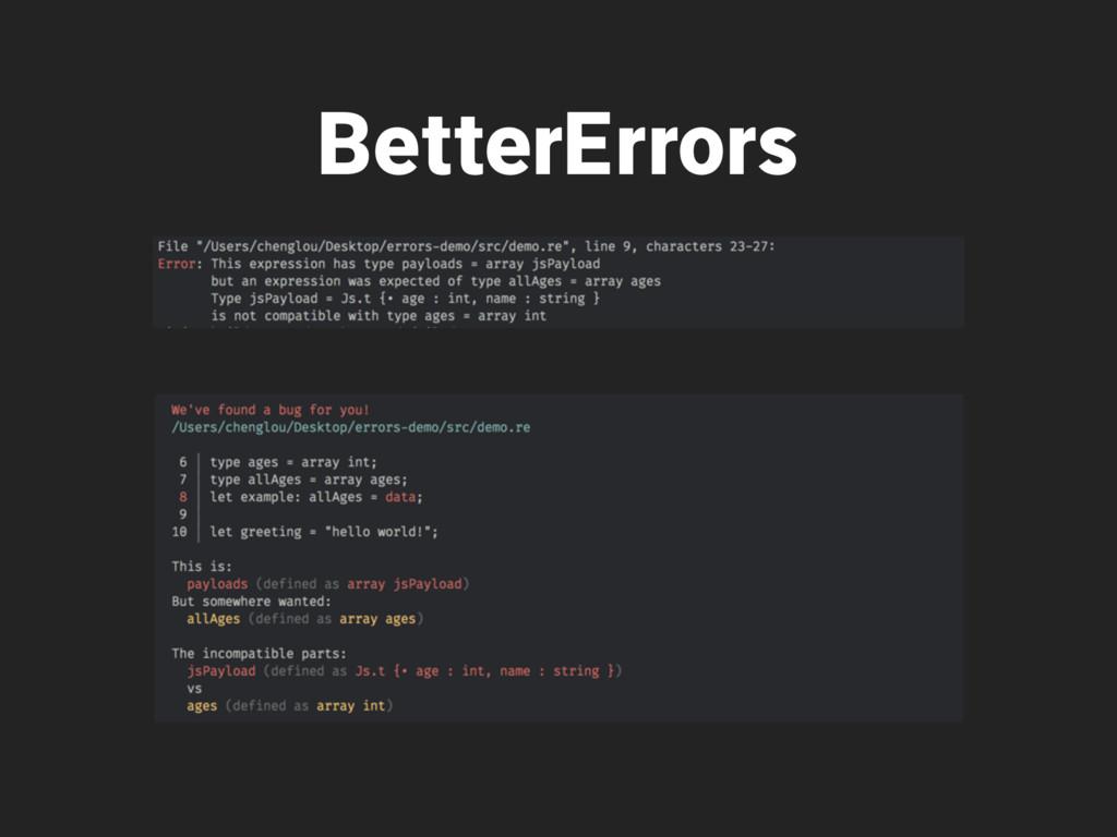 BetterErrors