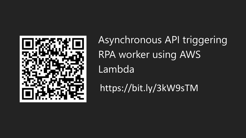 Asynchronous API triggering RPA worker using AW...