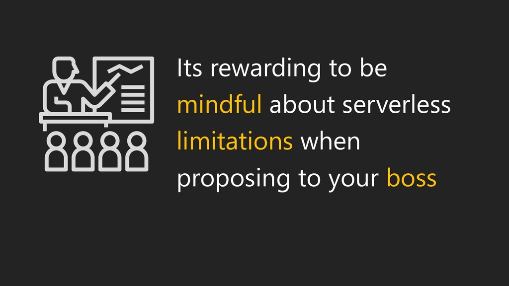 Its rewarding to be mindful about serverless li...