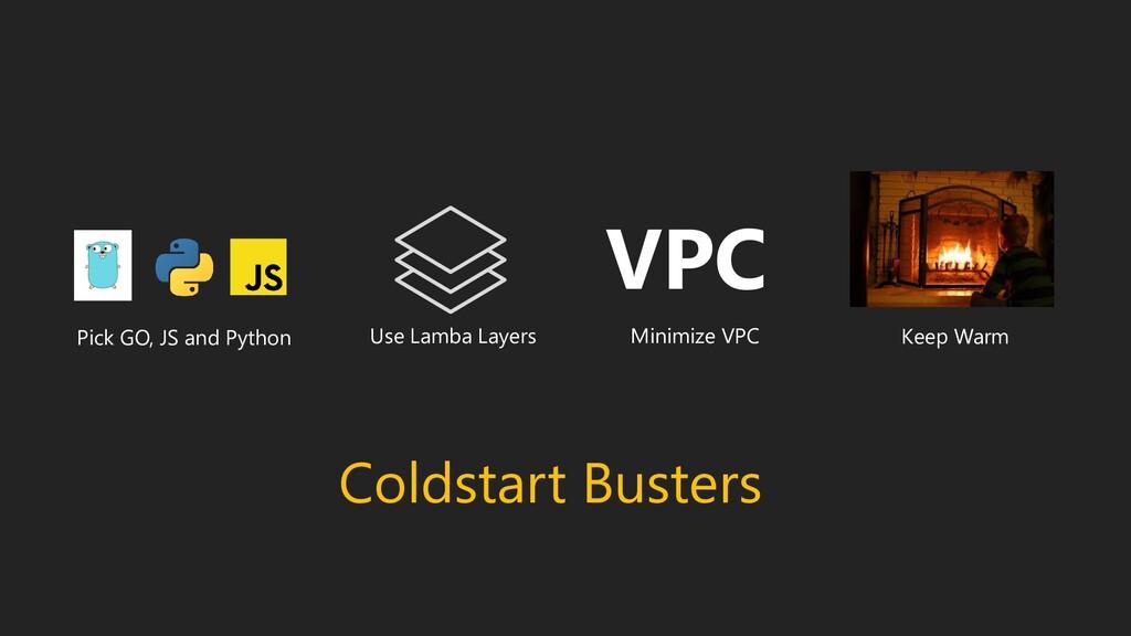 Coldstart Busters Use Lamba Layers Minimize VPC...