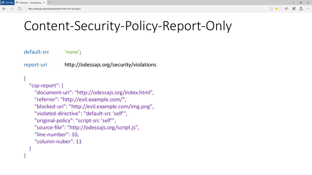Content-Security-Policy-Report-Only default-src...