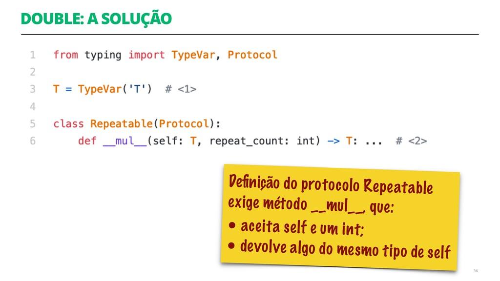 DOUBLE: A SOLUÇÃO 36 Definição do protocolo Repe...