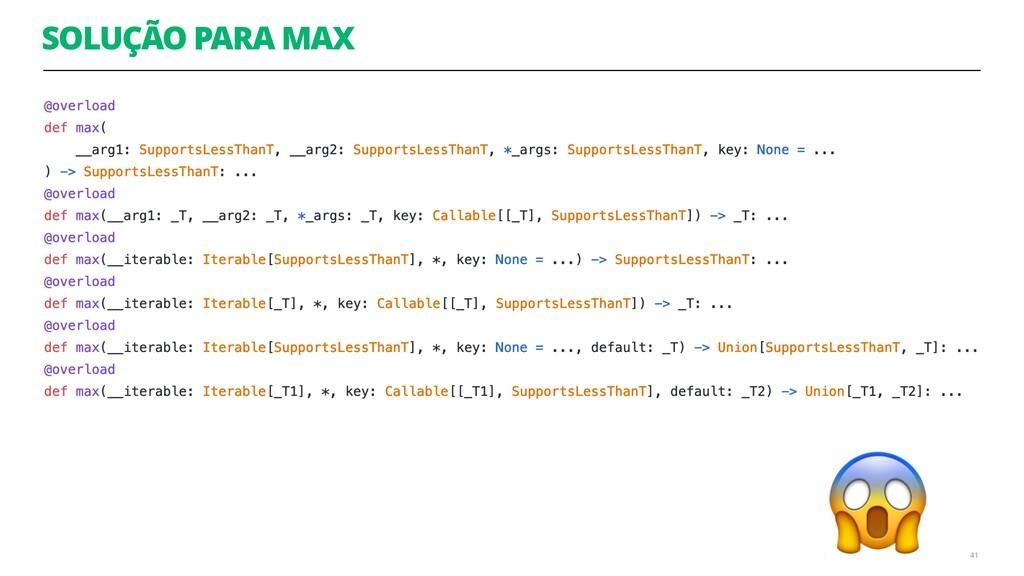 SOLUÇÃO PARA MAX 41