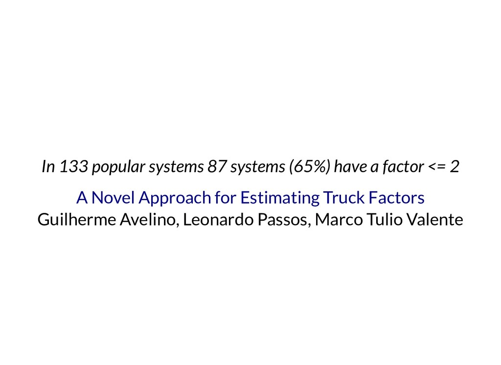 In 133 popular systems 87 systems (65%) have a ...