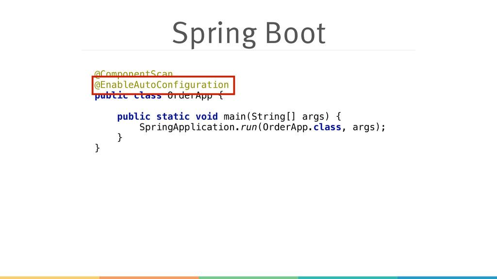 Spring Boot @ComponentScan @EnableAutoConfigur...