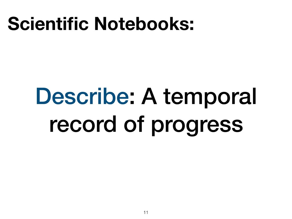 Describe: A temporal record of progress !11 Sci...