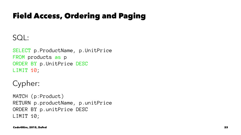 Field Access, Ordering and Paging SQL: SELECT p...