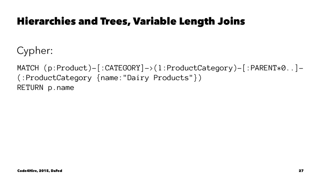 Hierarchies and Trees, Variable Length Joins Cy...