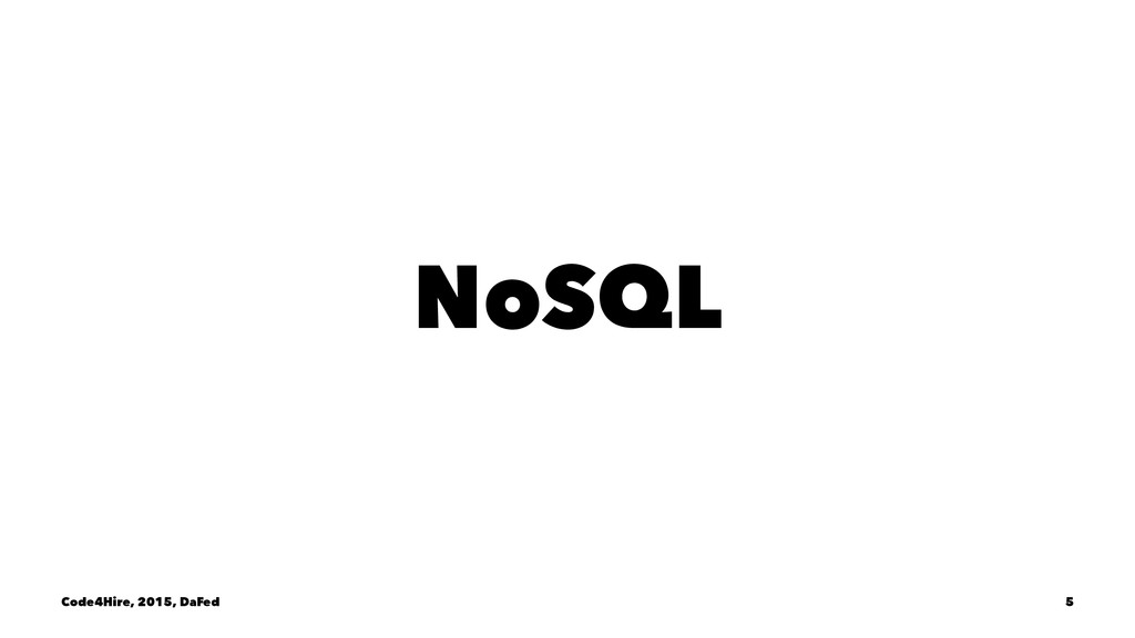 NoSQL Code4Hire, 2015, DaFed 5