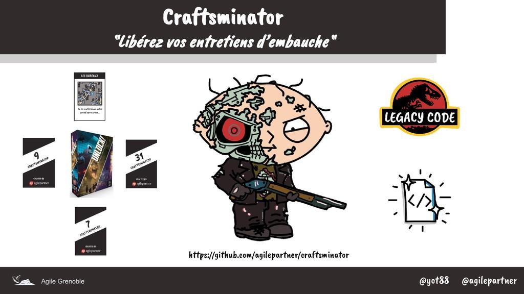 """@yot88 @agilepartner Craftsminator """"Libérez vos..."""