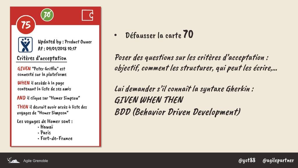 @yot88 @agilepartner • Défausser la carte 70 Po...