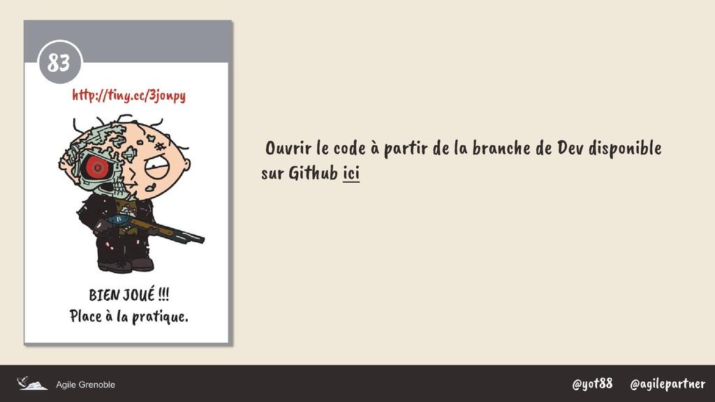@yot88 @agilepartner Ouvrir le code à partir de...