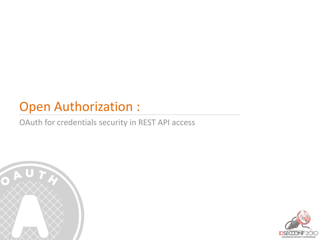 Open Authorization : OAuth for credentials secu...