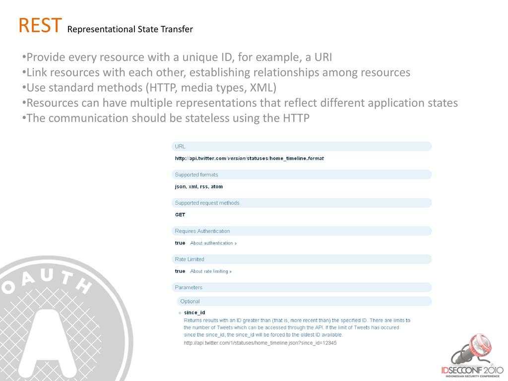 REST Representational State Transfer •Provide e...