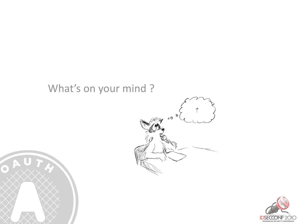 What's on your mind ?