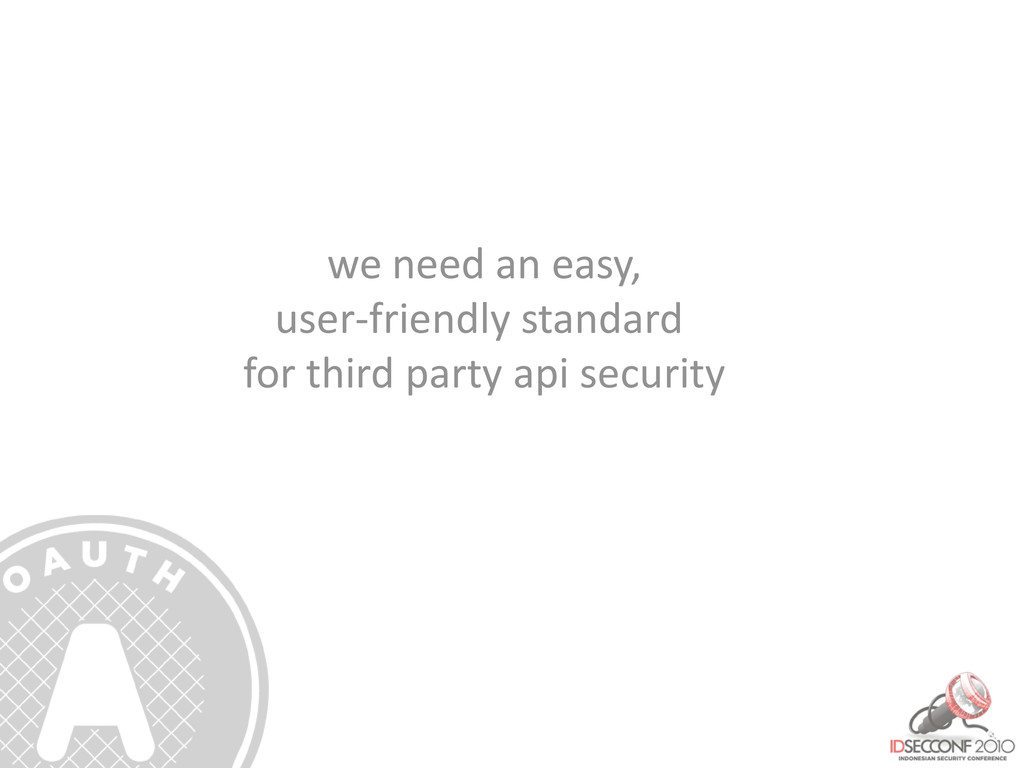 we need an easy, user-friendly standard for thi...