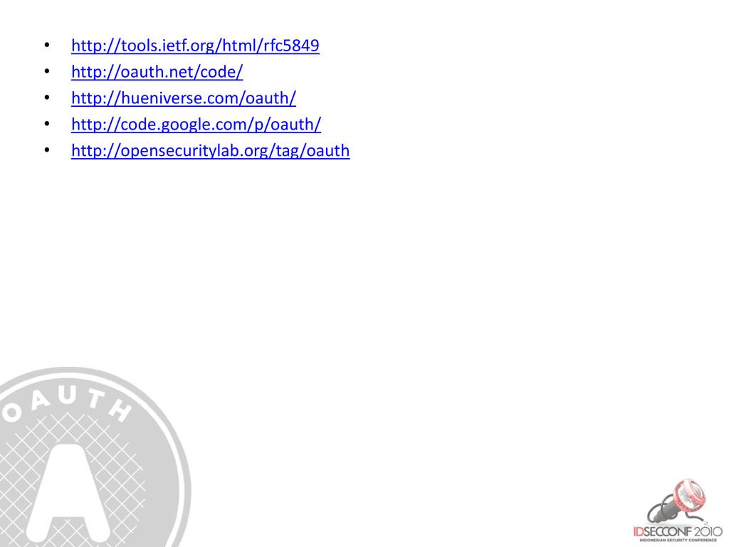 • http://tools.ietf.org/html/rfc5849 • http://o...