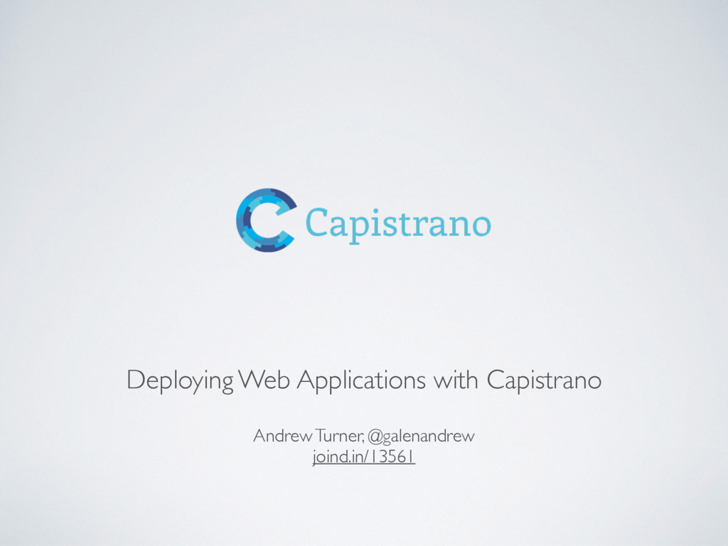 Deploying Web Applications with Capistrano Andr...