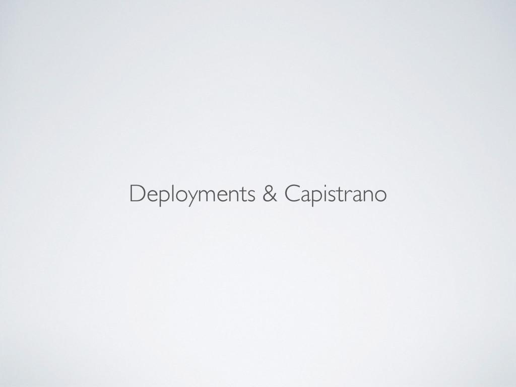 Deployments & Capistrano