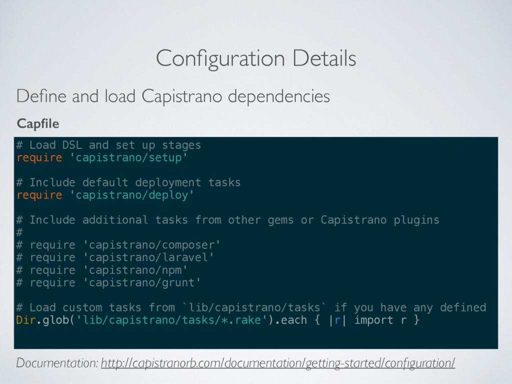 Configuration Details # Load DSL and set up stag...