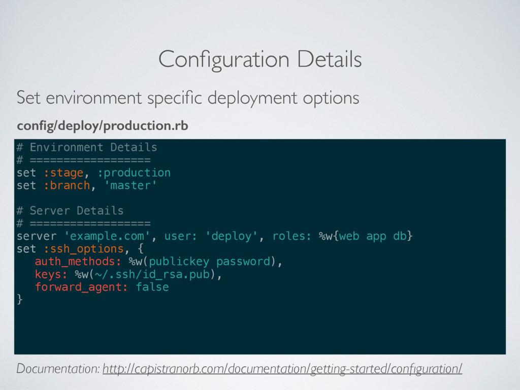 Configuration Details # Environment Details # ==...