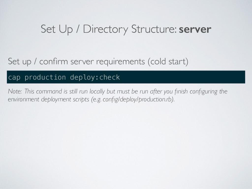 Set Up / Directory Structure: server Set up / c...