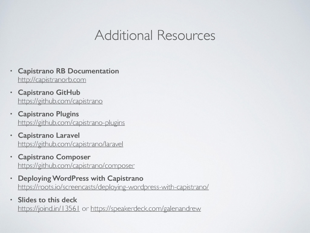 Additional Resources • Capistrano RB Documentat...