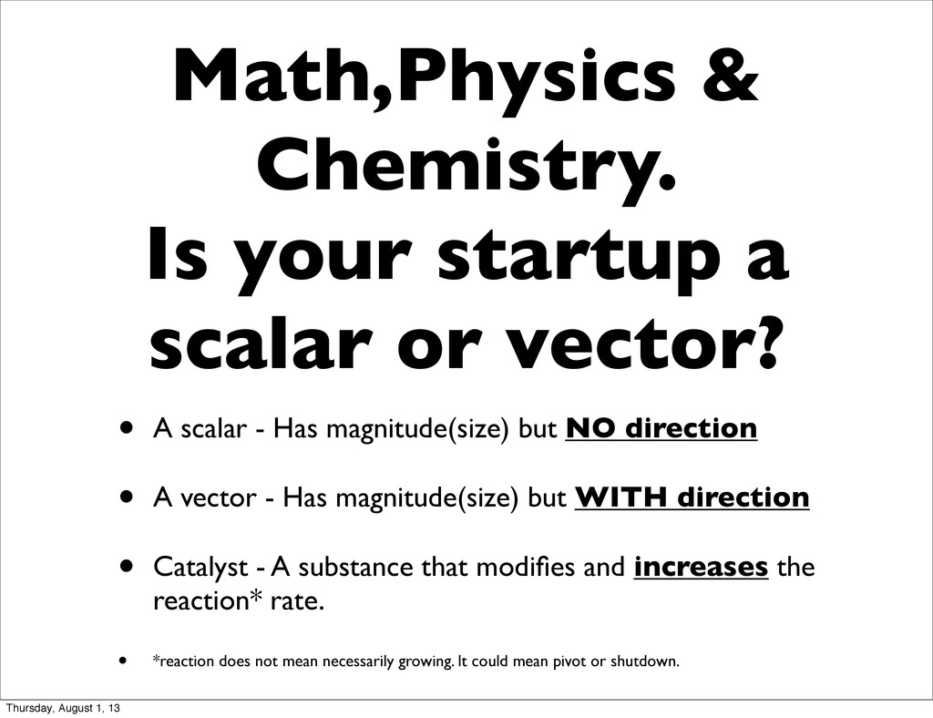 Math,Physics & Chemistry. Is your startup a sca...