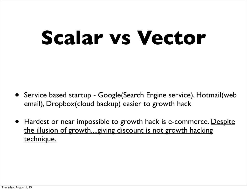 Scalar vs Vector • Service based startup - Goog...