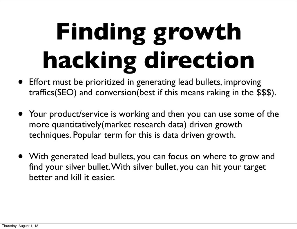 Finding growth hacking direction • Effort must ...
