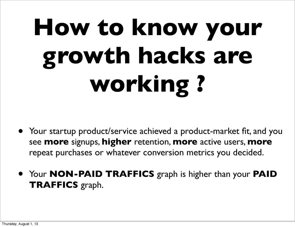 How to know your growth hacks are working ? • Y...