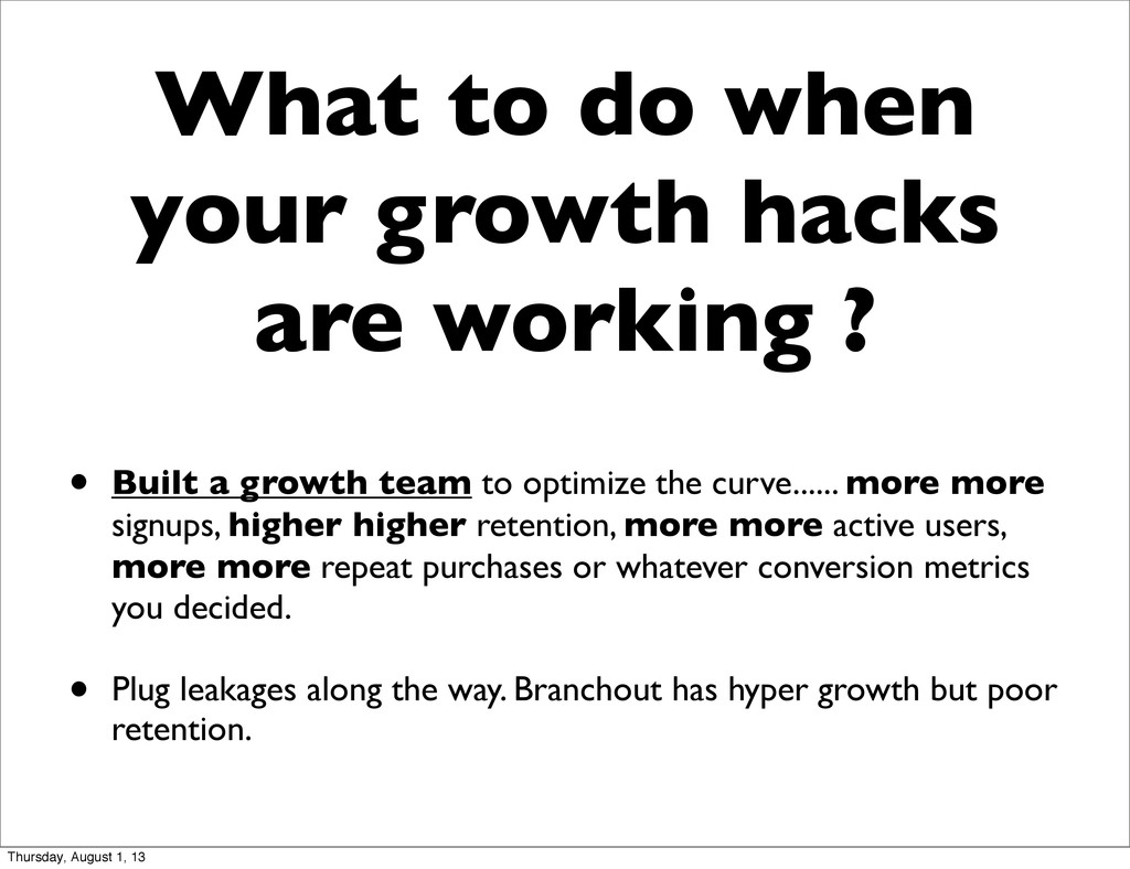 What to do when your growth hacks are working ?...