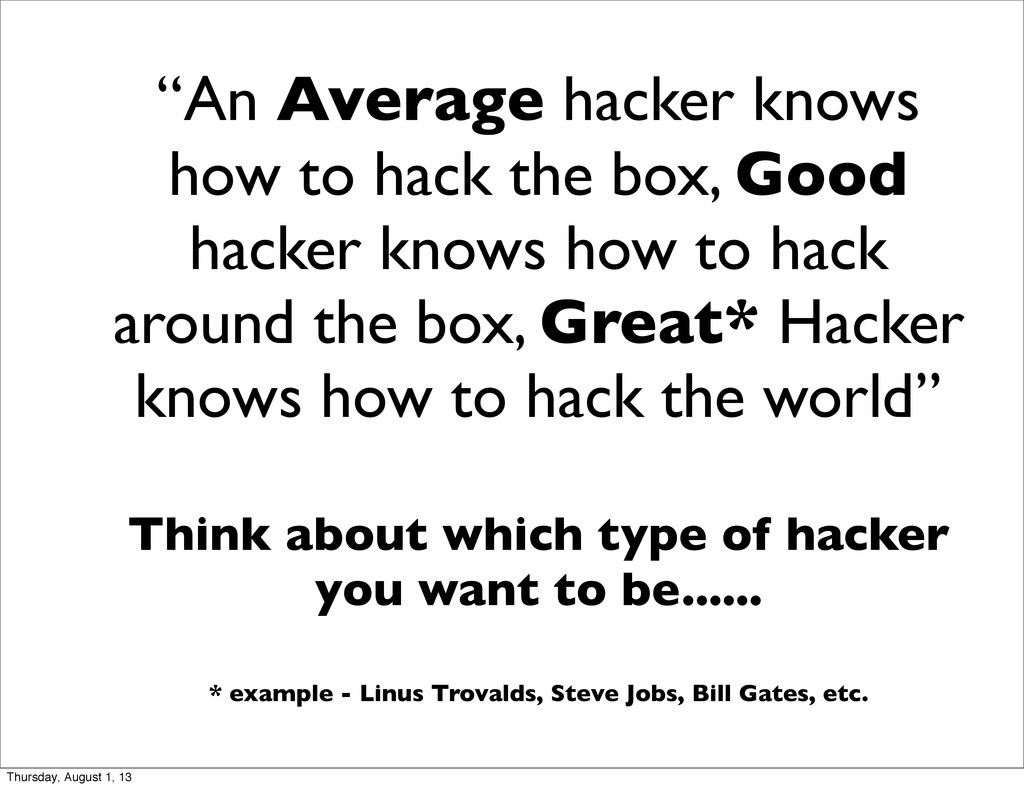 """""""An Average hacker knows how to hack the box, G..."""