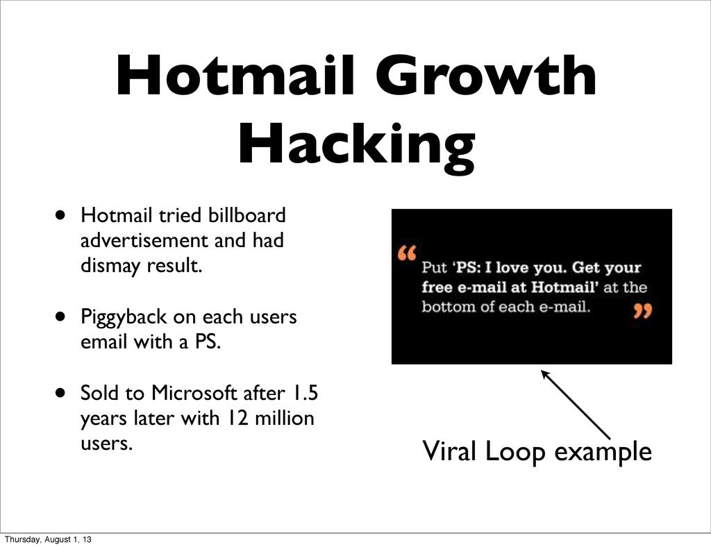 Hotmail Growth Hacking • Hotmail tried billboar...