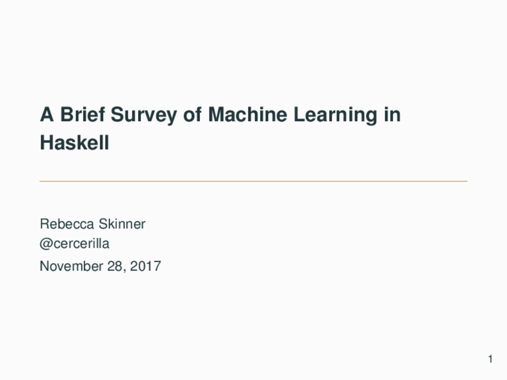 A Brief Survey of Machine Learning in Haskell R...