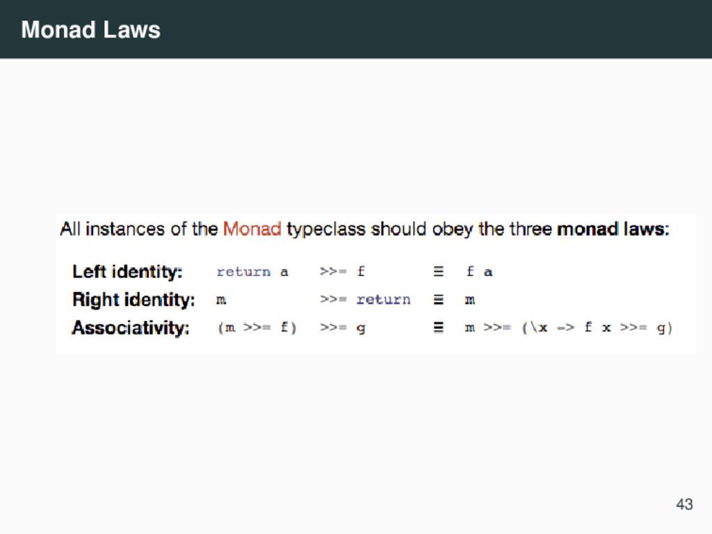 Monad Laws 43