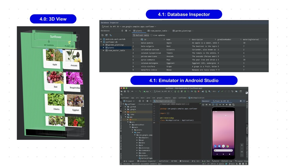 4.0: 3D View 4.1: Database Inspector 4.1: Emula...