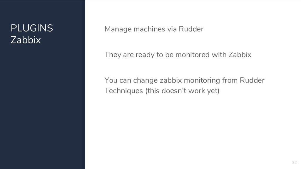 PLUGINS Zabbix Manage machines via Rudder They ...