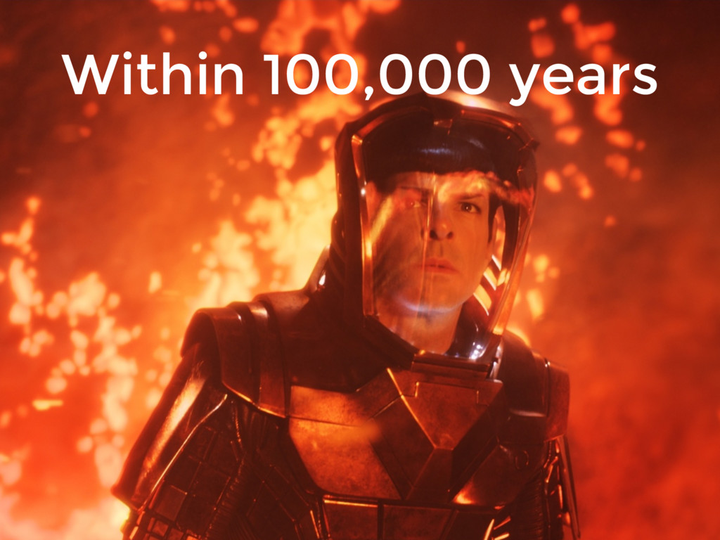 Within 100,000 years