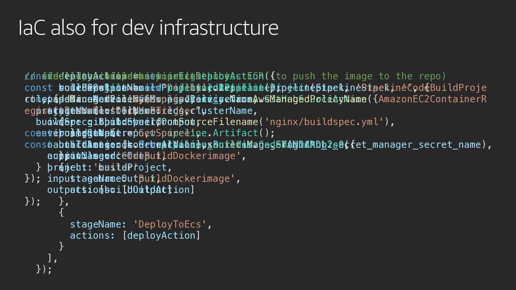IaC also for dev infrastructure // create the s...