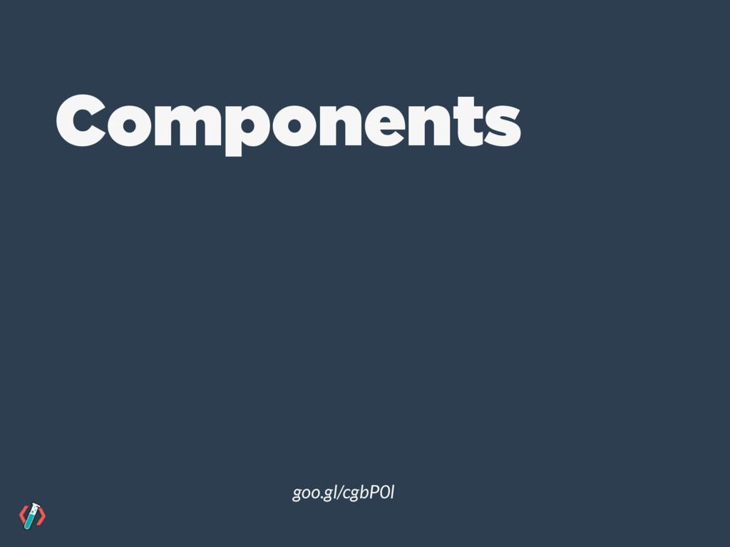 goo.gl/cgbP0l Components