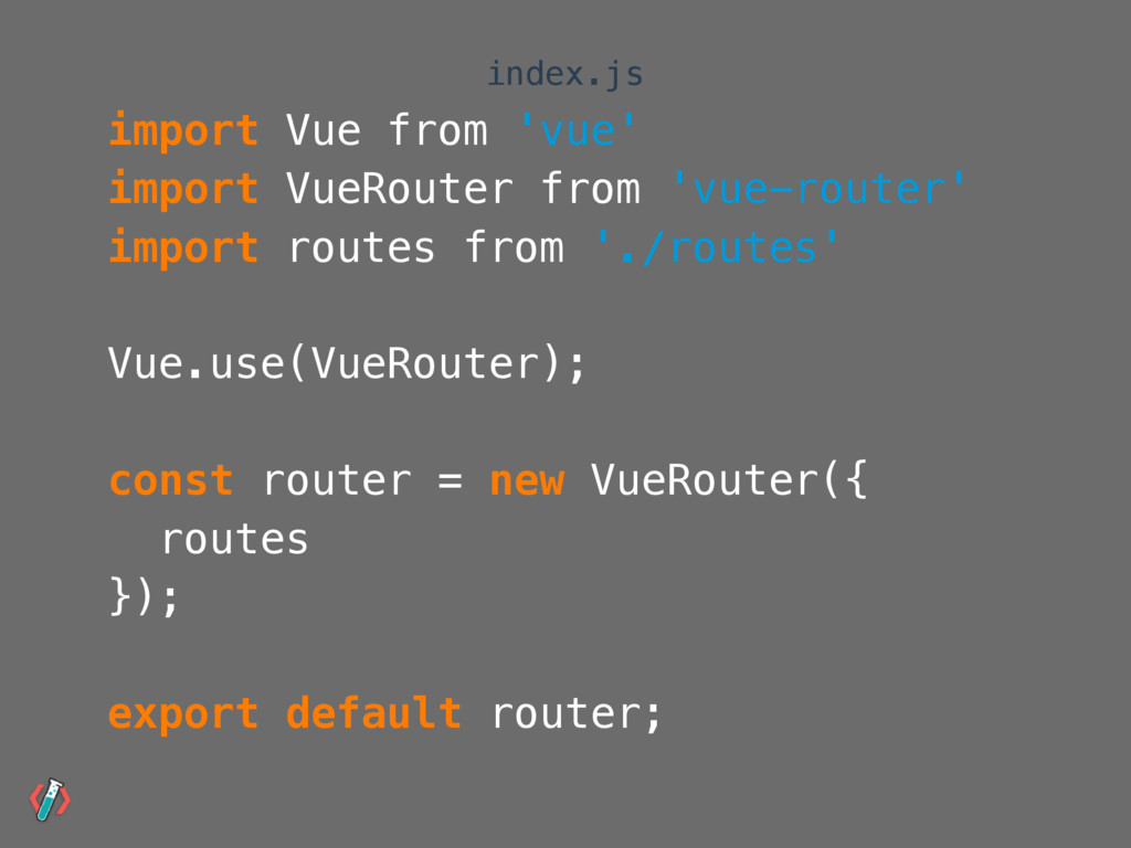 import Vue from 'vue' import VueRouter from 'vu...