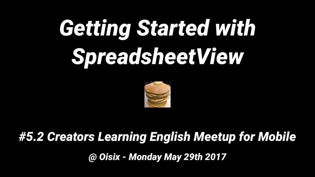 Getting Started with SpreadsheetView #5.2 Creat...