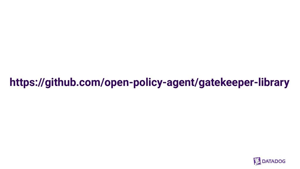https://github.com/open-policy-agent/gatekeeper...